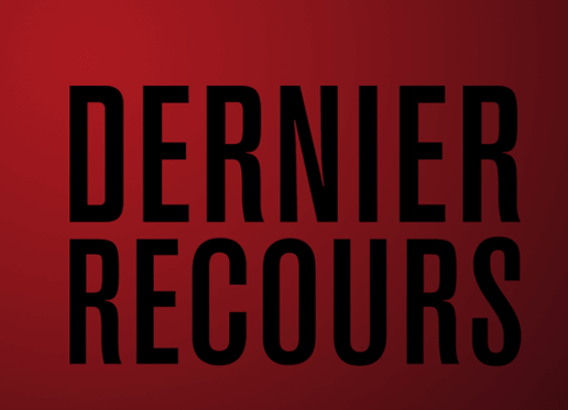 """""""Dernier recours"""" : Une série judiciaire du réel"""