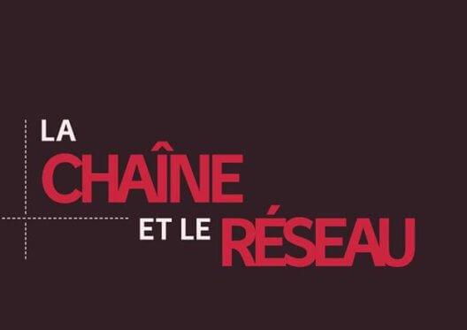 """Sortie du livre """"La Chaîne et le Réseau"""""""