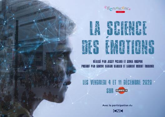 La Science des Emotions - Ce soir sur Planète +